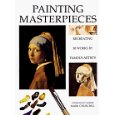 Painting Masterpieces- Mark Churchill